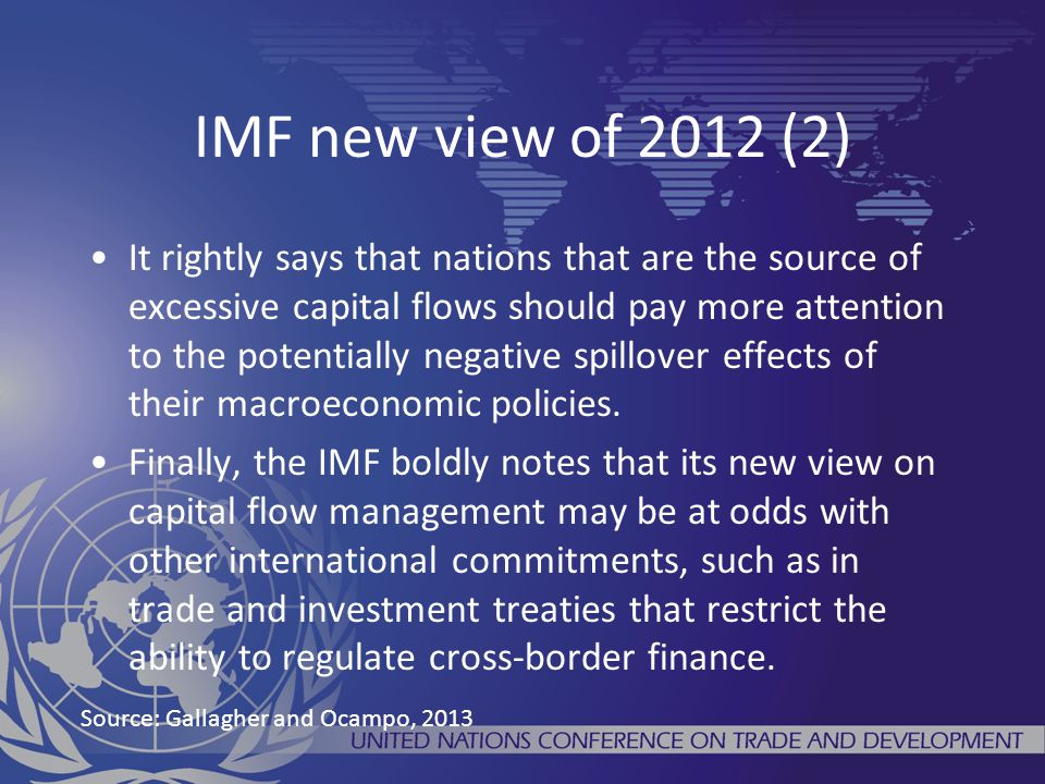 IMF new view of 2012 (2) It rightly says that nations that are the source of excessive capital flows should pay more attention to the potentially negative spillover effects of their macroeconomic policies.