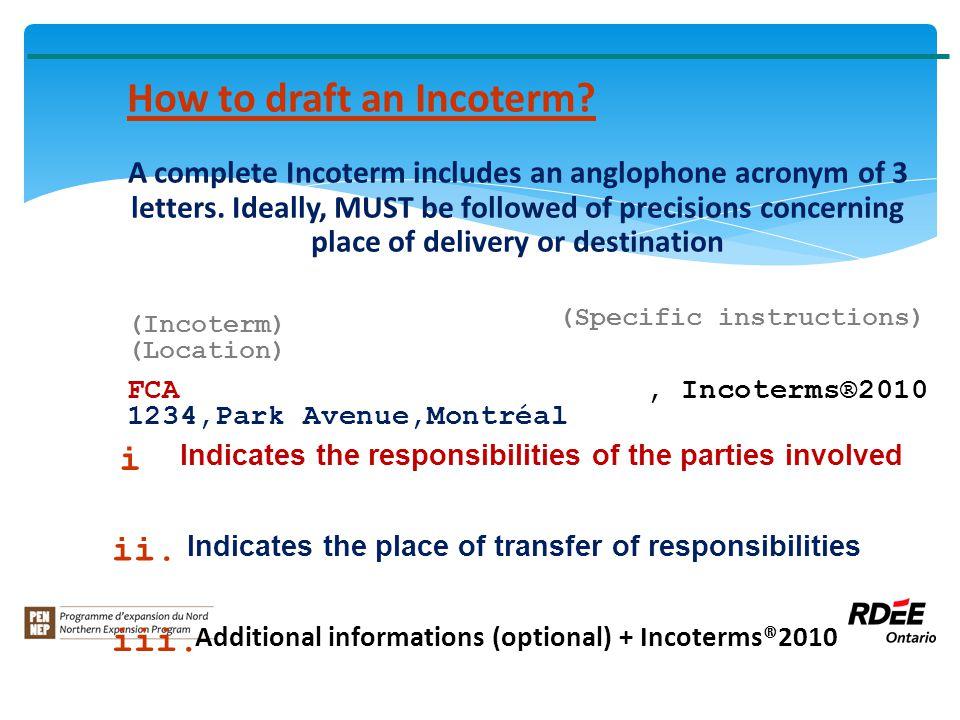 (Incoterm) FCA How to draft an Incoterm.