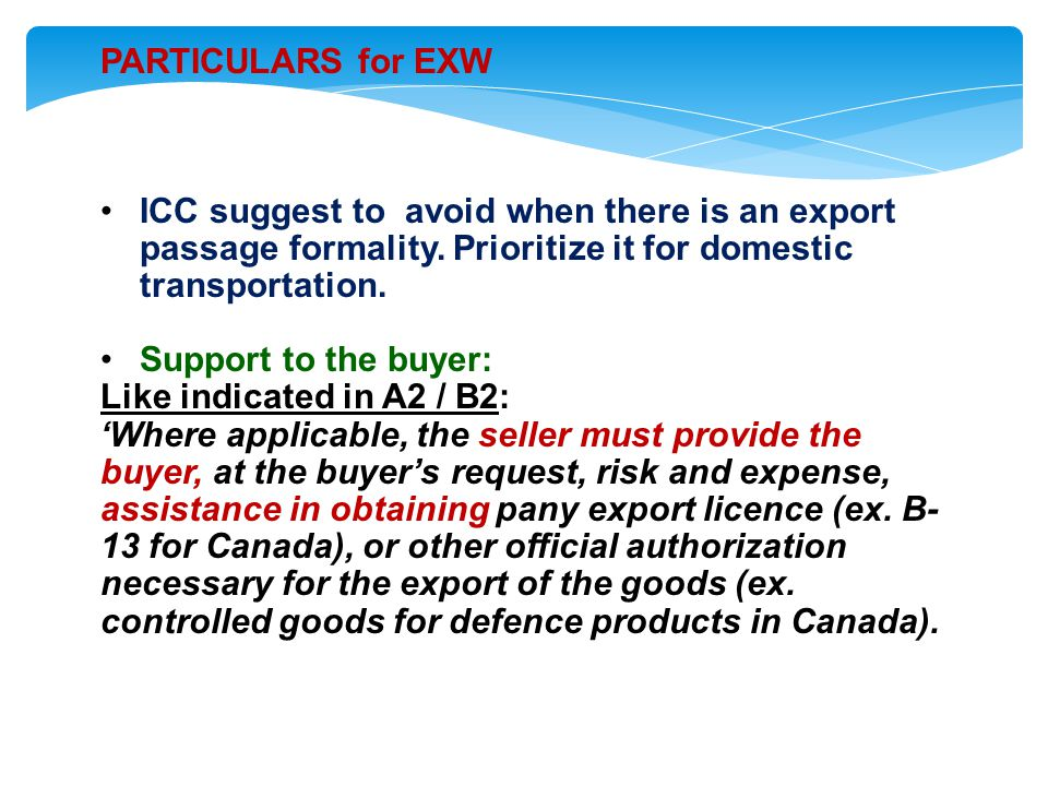 PARTICULARS for EXW ICC suggest to avoid when there is an export passage formality.