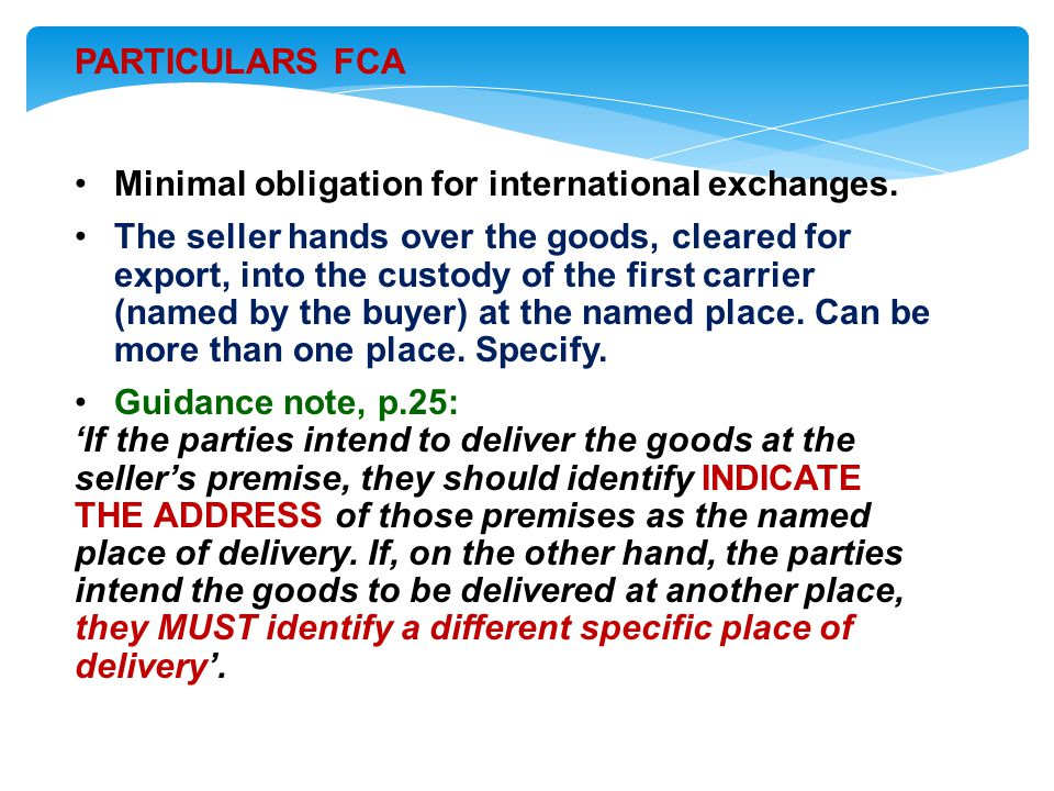 PARTICULARS FCA Minimal obligation for international exchanges.