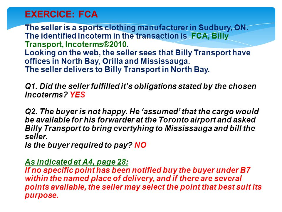 EXERCICE: FCA The seller is a sports clothing manufacturer in Sudbury, ON.