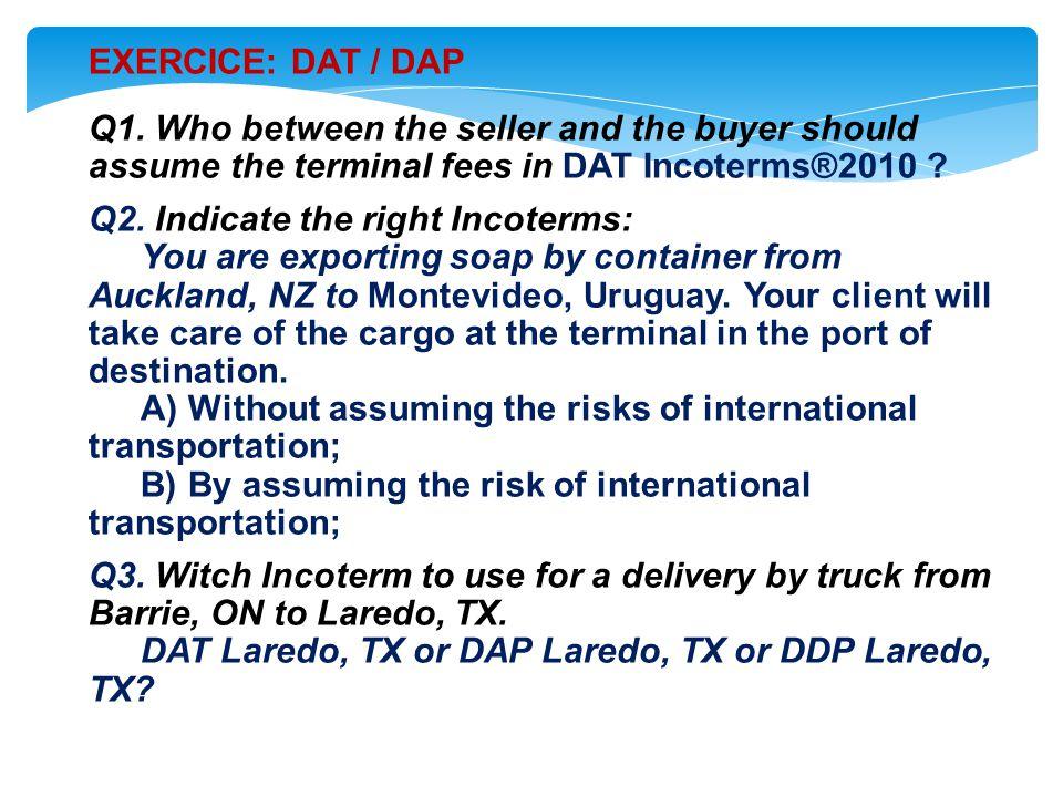 EXERCICE: DAT / DAP Q1.