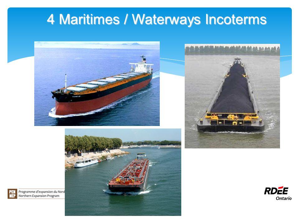 4 Maritimes / Waterways Incoterms