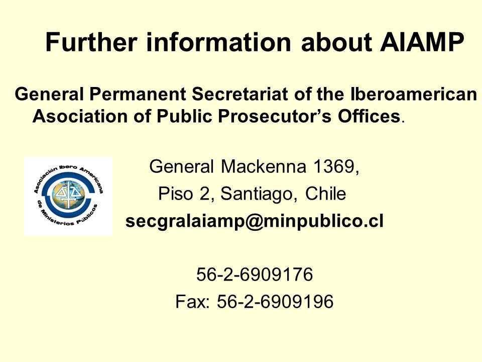 General Permanent Secretariat of the Iberoamerican Asociation of Public Prosecutor's Offices.