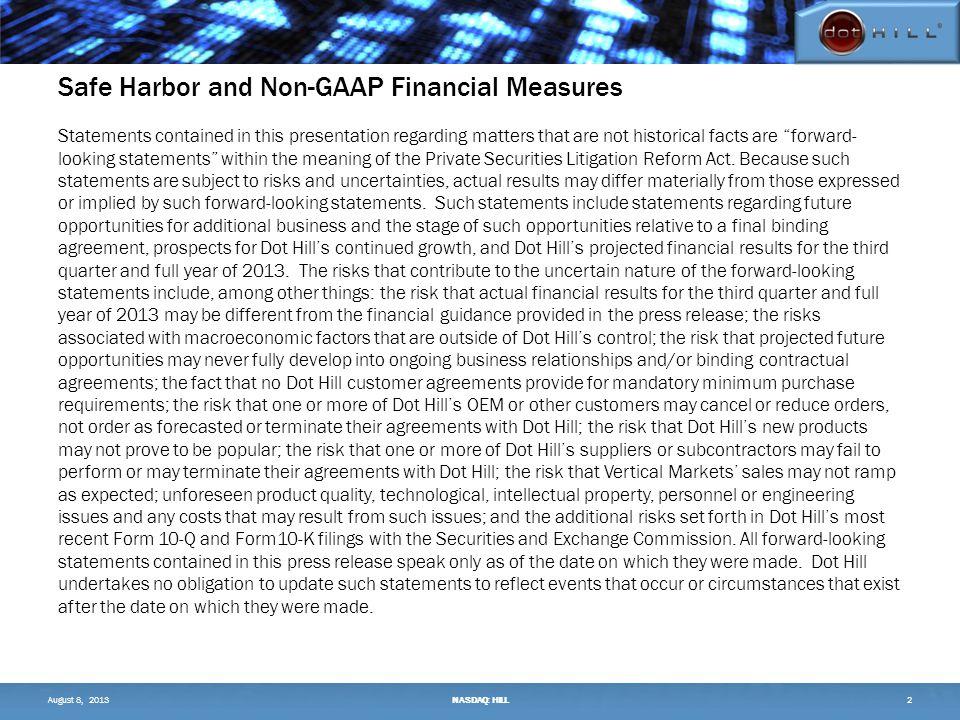Q2'13 GAAP to Non-GAAP Gross Profit Reconciliation ($K, except %) 13 Q2'13Q2'12Q1'13 August 8, 2013NASDAQ: HILL