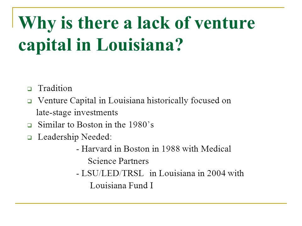 Why is there a lack of venture capital in Louisiana.