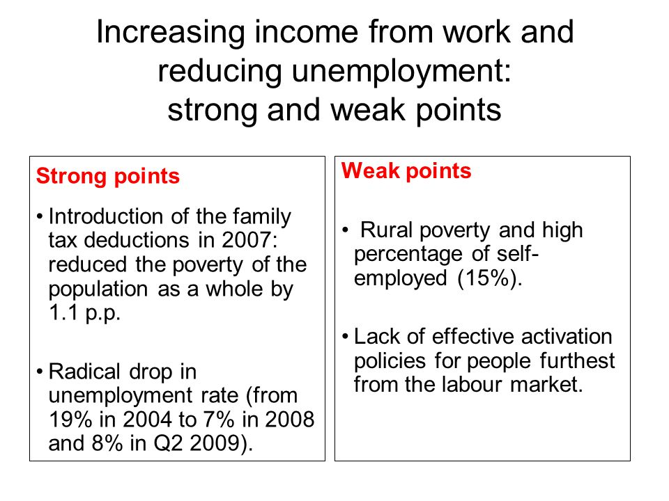 Work and family, adults learning: strong and weak points Strong points Introduction of compulsory pre-school education of children aged 5 (2009).