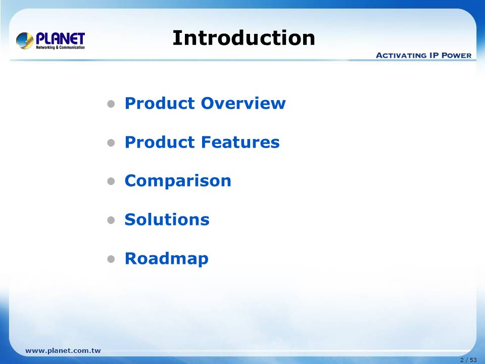 33 / 53 www.planet.com.tw Comparison IDL-4802 Model Features PLANET IDL-4802 Zyxel IES-1248 D-Link DAS-3248 Hardware Chipset Broadcom 6411IPBG 12DSL- XCVR Centillim MaximusConexant Columbia SDRAM256 MB64 MB Flash32 MB4 MB8 MB Subscriber Interface48-Port Uplink Interface 2x RJ-45 (1000Base-T) 2x SFP (1000Base- T/SX/LX/EX/ZX/LHX) 2x RJ-45 (1000Base-T) Management Interface 1x RJ-45 (100Base-TX Ethernet) 1x RJ-45 (Serial Console) 1x mini RJ-11 (Serial Console) 1x RJ-45 (1000Base-T) 1x RS-232 (Serial Console) DSL & POTS Interface 2x RJ-21 LINE 2x RJ-21 PHONE 2x RJ-21 LINE 2x RJ-21 PHONE 2x RJ-21 LINE 2x RJ-21 PHONE Built-in SplitterVVV Alarm I/01x RJ-50-- Maximum Distance5.6 Km Dimension (W x D x H)482 x 265 x 66 mm (1.5U)440 x 251 x 66mm (1U)440 x 400 x 44 mm (1U) Power AC 100~240V DC -48V, 4.0A (IDL-4802-48) DC -48VAC 90~240V