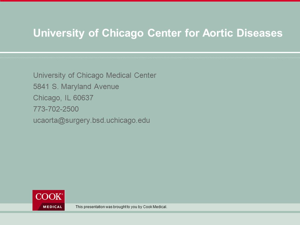 University of Chicago Center for Aortic Diseases University of Chicago Medical Center 5841 S.