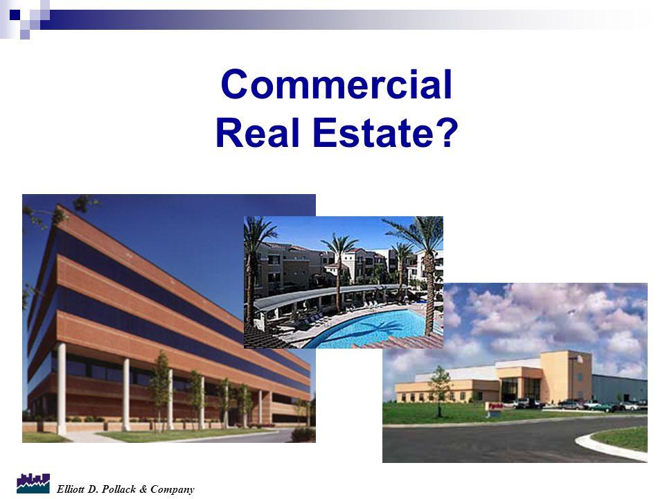 Elliott D. Pollack & Company Commercial Real Estate?