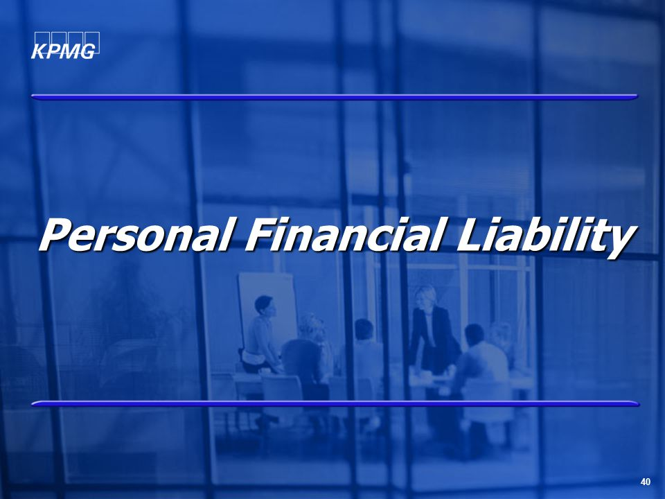40 Personal Financial Liability