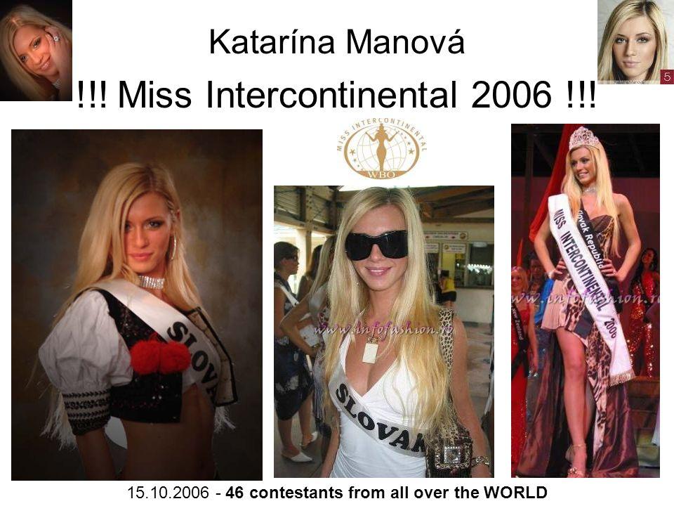 Katarína Manová !!. Miss Intercontinental 2006 !!.