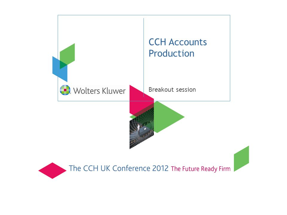 CCH Accounts Production Breakout session