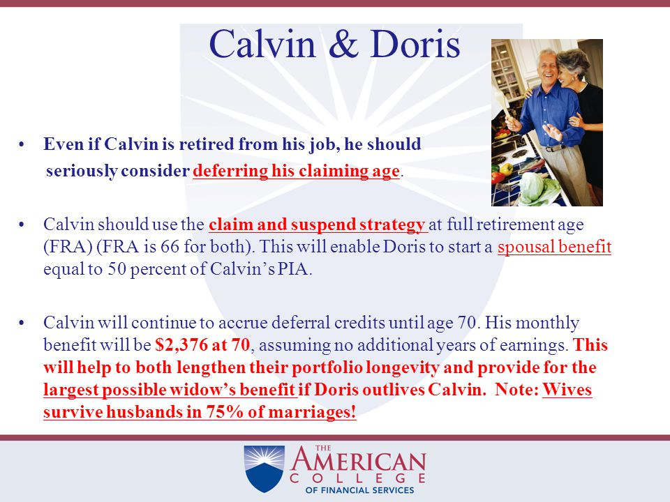 Calvin & Doris Case #1: Calvin and Doris, both aged 62, married for 35 years.