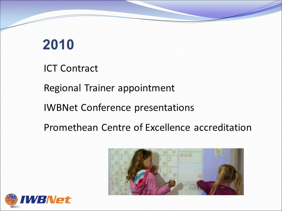 ICT Contract Regional Trainer appointment IWBNet Conference presentations Promethean Centre of Excellence accreditation 2010