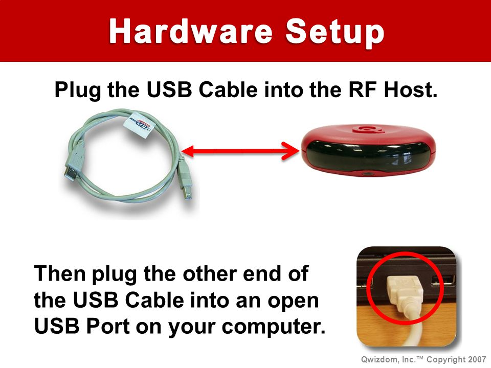 Plug the USB Cable into the RF Host.