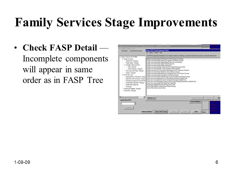 1-09-096 Family Services Stage Improvements Check FASP Detail — Incomplete components will appear in same order as in FASP Tree