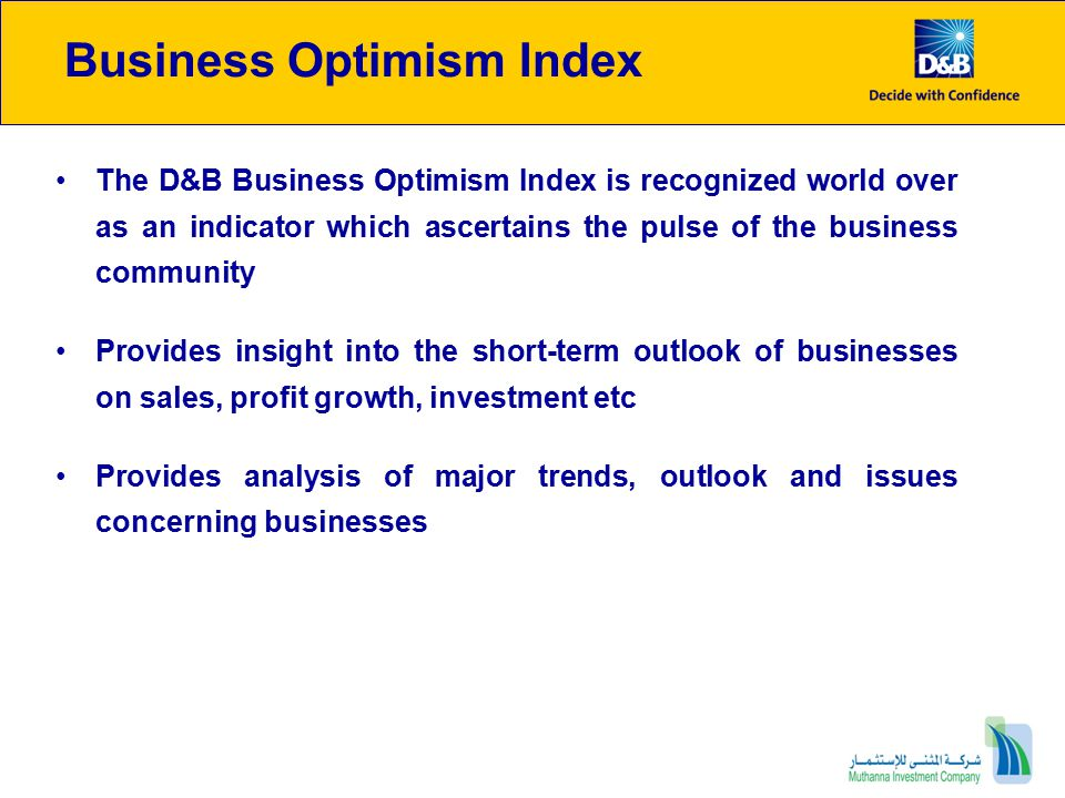 Business Optimism Indices Trends : Hydrocarbon sector 84% of the firms expect selling prices to remain unchanged, 58% anticipate a rise in employee count 73% foresee higher profitability in Q4 2009