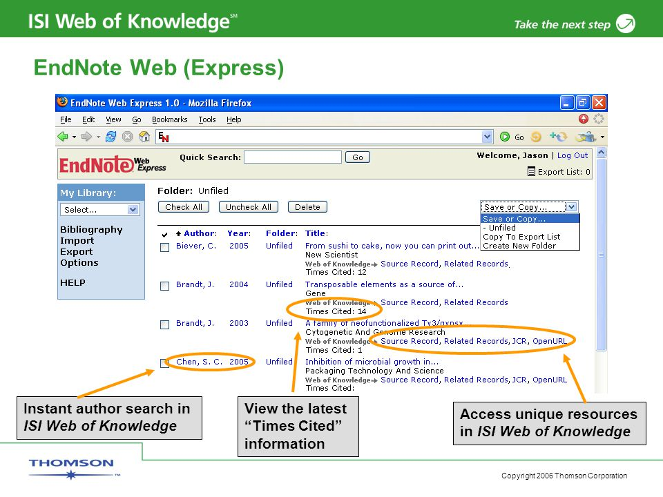 "Copyright 2006 Thomson Corporation Instant author search in ISI Web of Knowledge View the latest ""Times Cited"" information Access unique resources in"