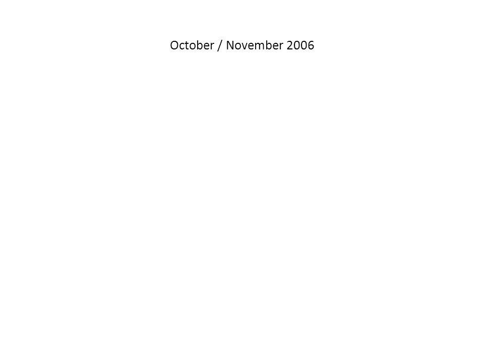 October / November 2006