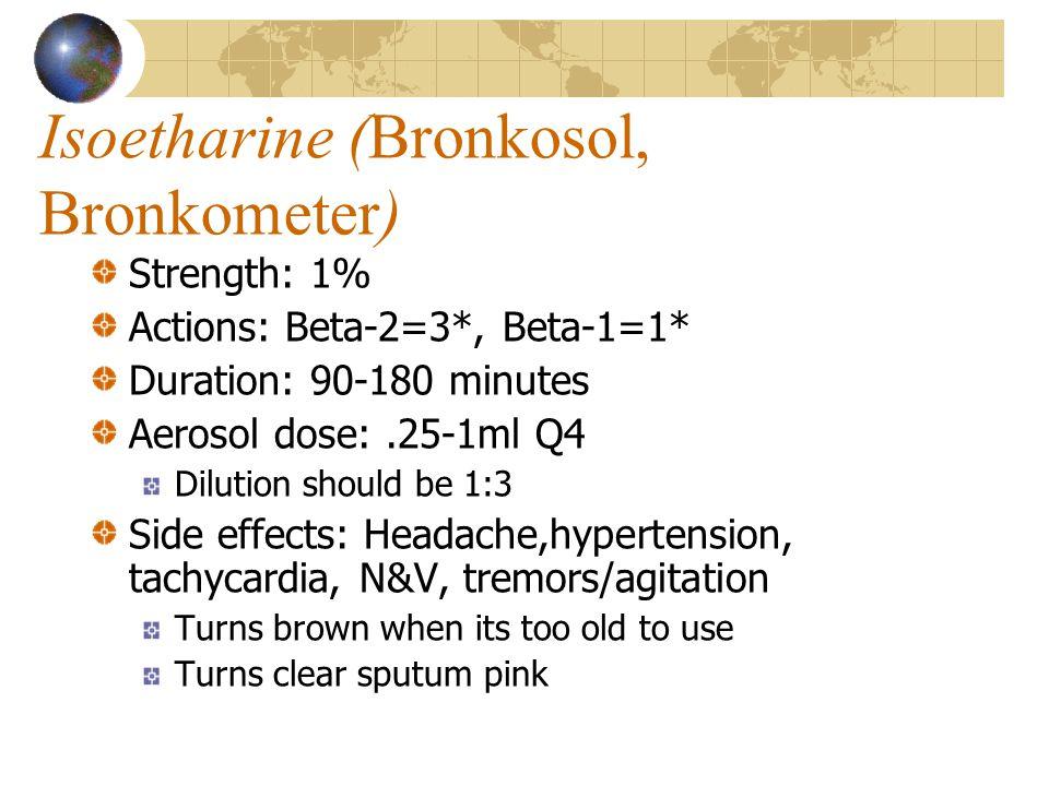 Isoetharine (Bronkosol, Bronkometer)
