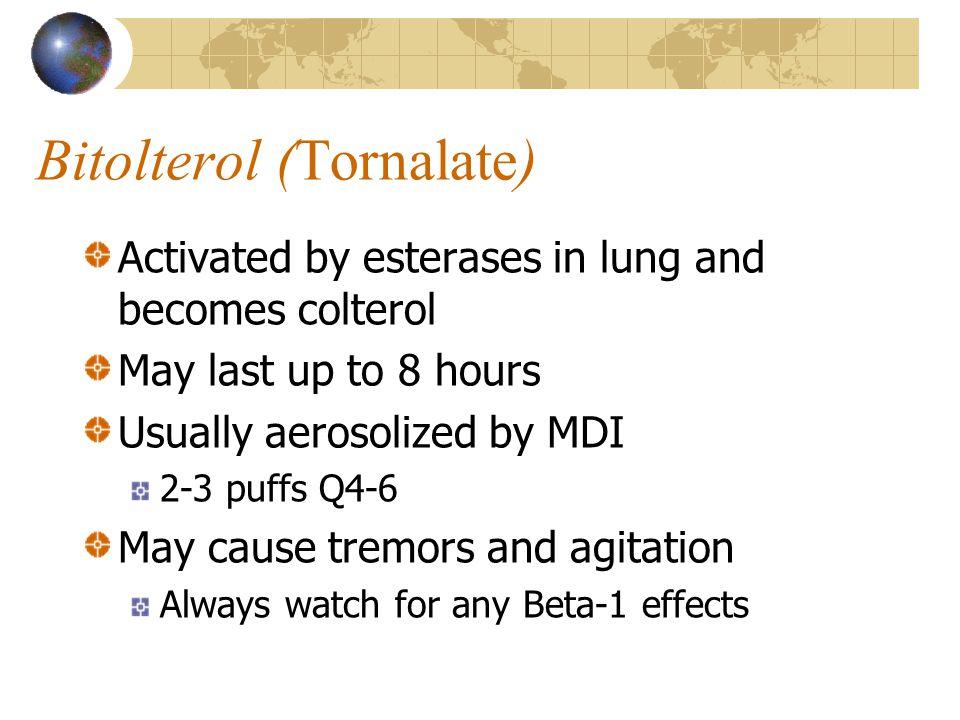 Bitolterol (Tornalate)