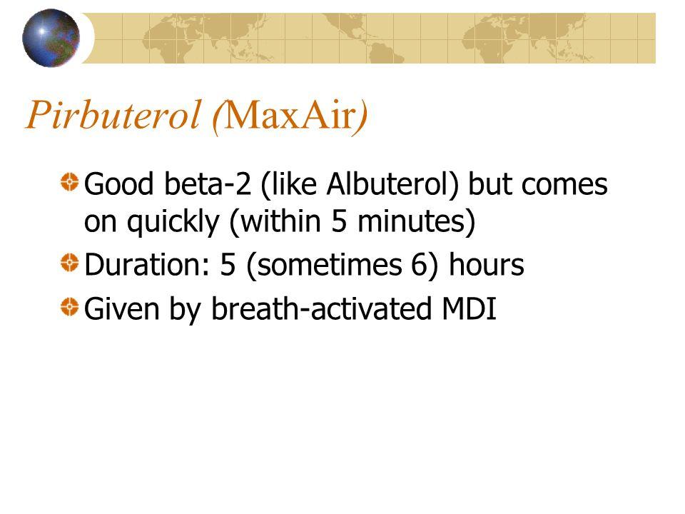 Pirbuterol (MaxAir)