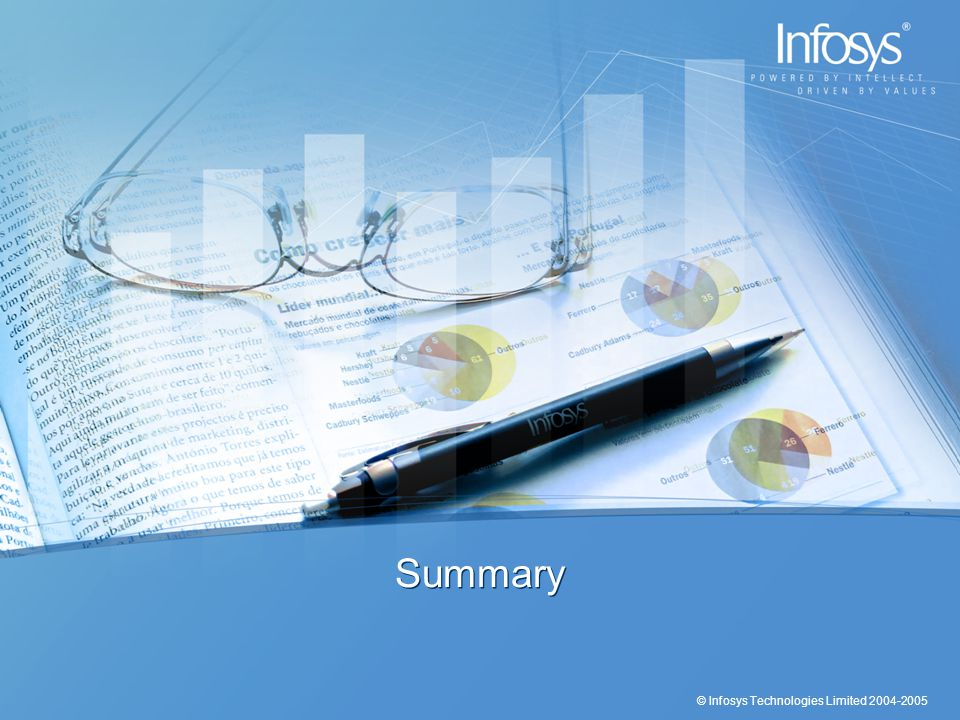 © Infosys Technologies Limited 2004-2005 Summary