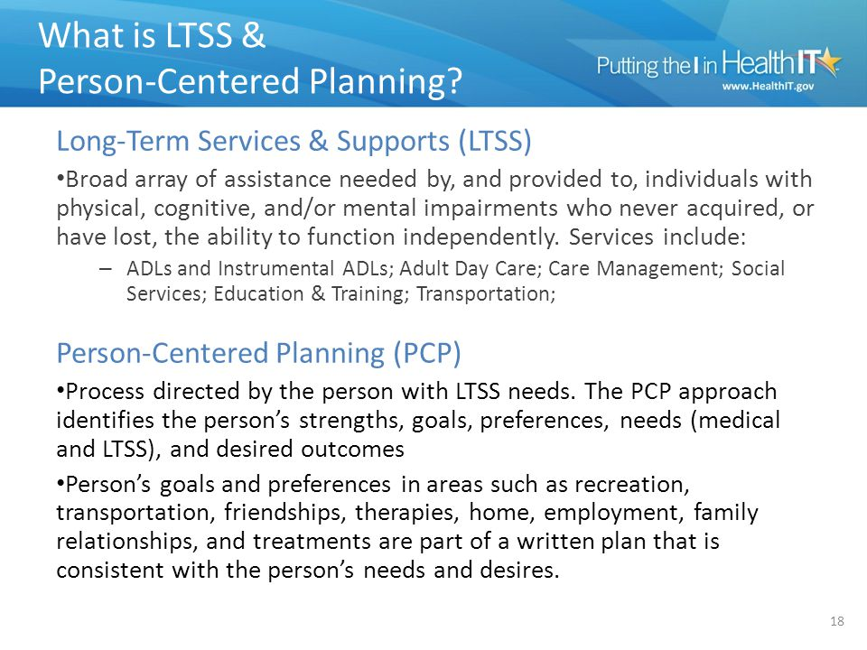 What is LTSS & Person-Centered Planning.