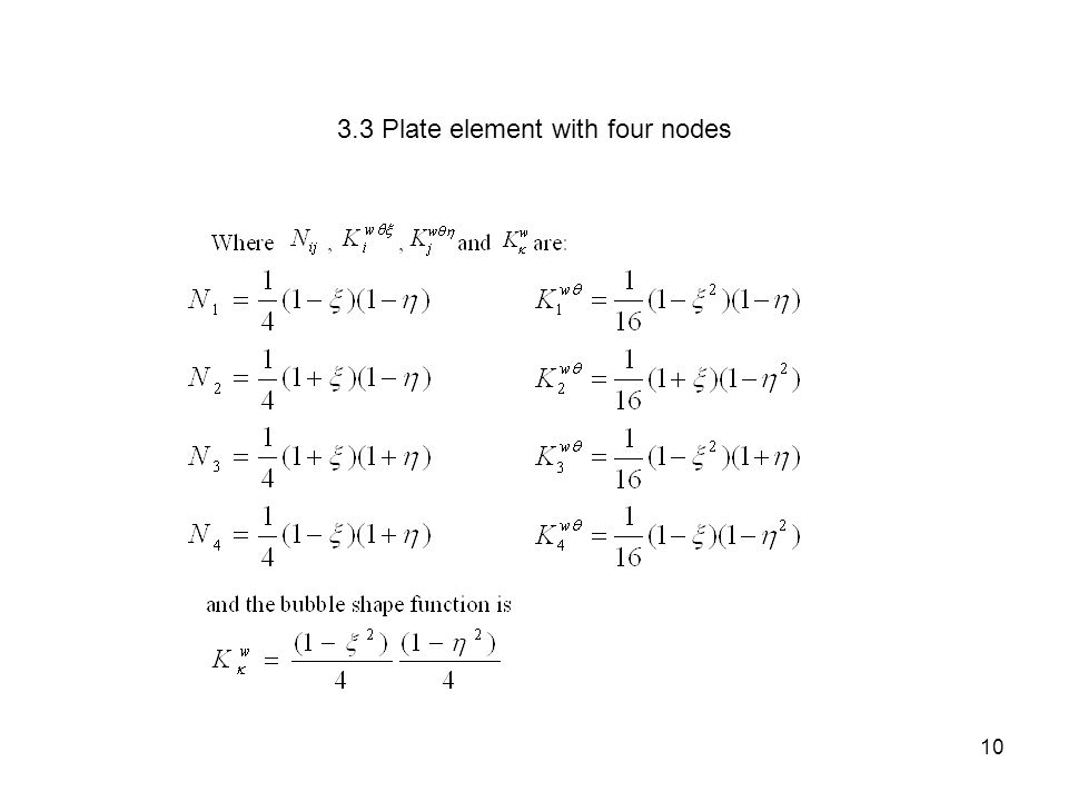3.3 Plate element with four nodes 10