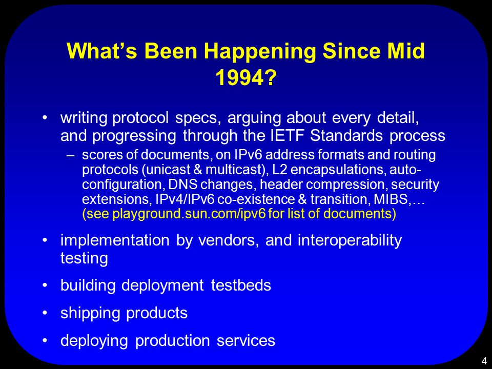 4 What's Been Happening Since Mid 1994.