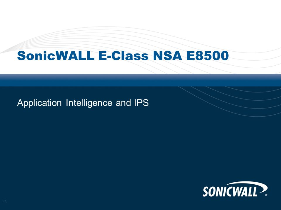 SonicWALL E-Class NSA E8500 Application Intelligence and IPS 18