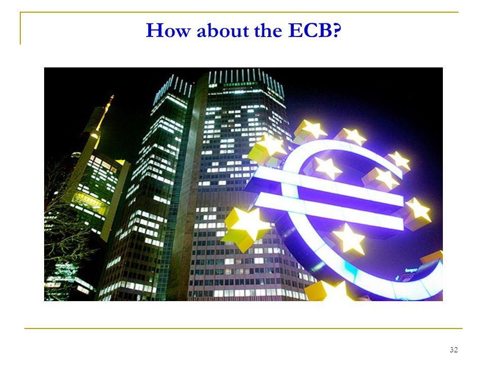 How about the ECB? 32