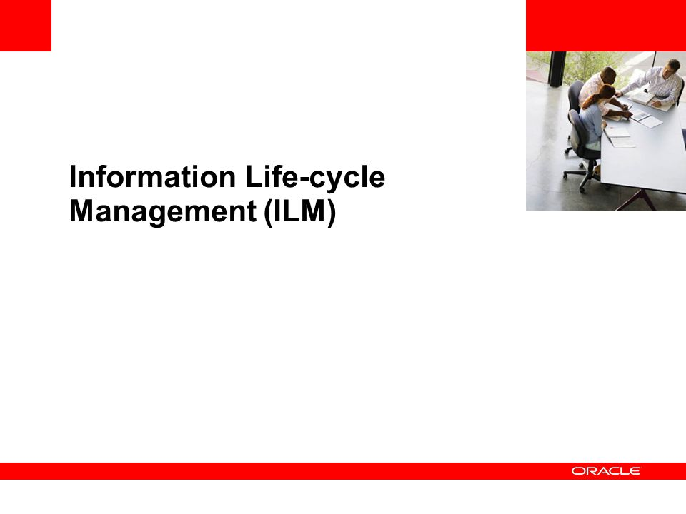 Information Life-cycle Management (ILM)