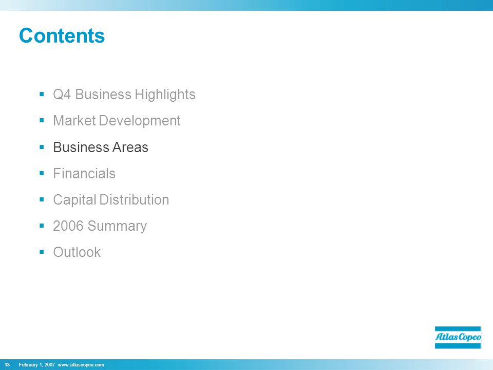 February 1, Contents  Q4 Business Highlights  Market Development  Business Areas  Financials  Capital Distribution  2006 Summary  Outlook