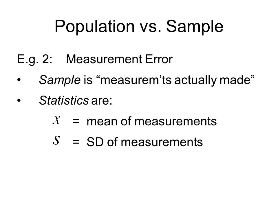 Population vs. Sample E.g.