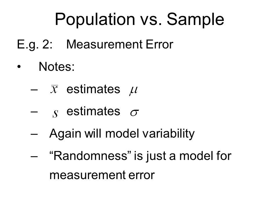 Population vs. Sample HW: 3.63 3.65