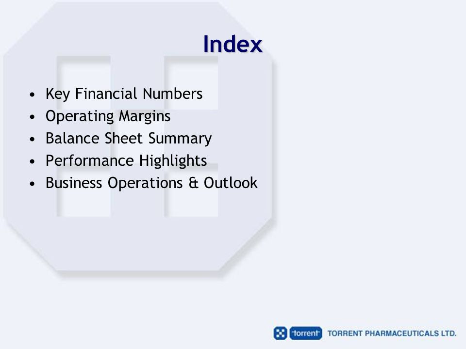 Index Key Financial Numbers Operating Margins Balance Sheet Summary Performance Highlights Business Operations & Outlook