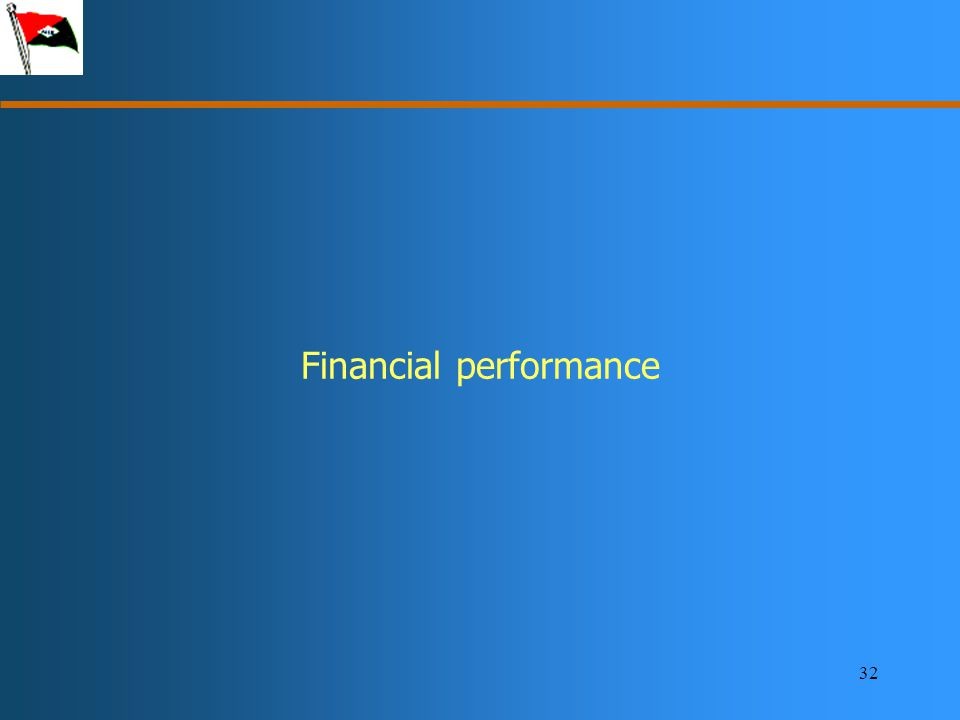 32 Financial performance