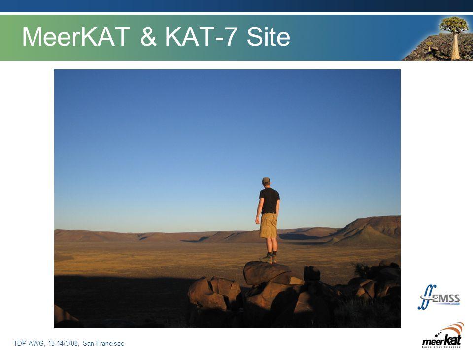 TDP AWG, 13-14/3/08, San Francisco MeerKAT & KAT-7 Site