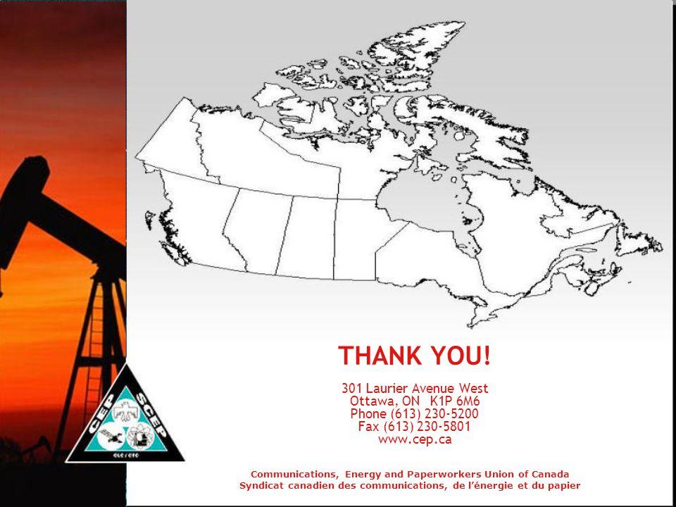 Communications, Energy and Paperworkers Union of Canada Syndicat canadien des communications, de l'énergie et du papier THANK YOU.