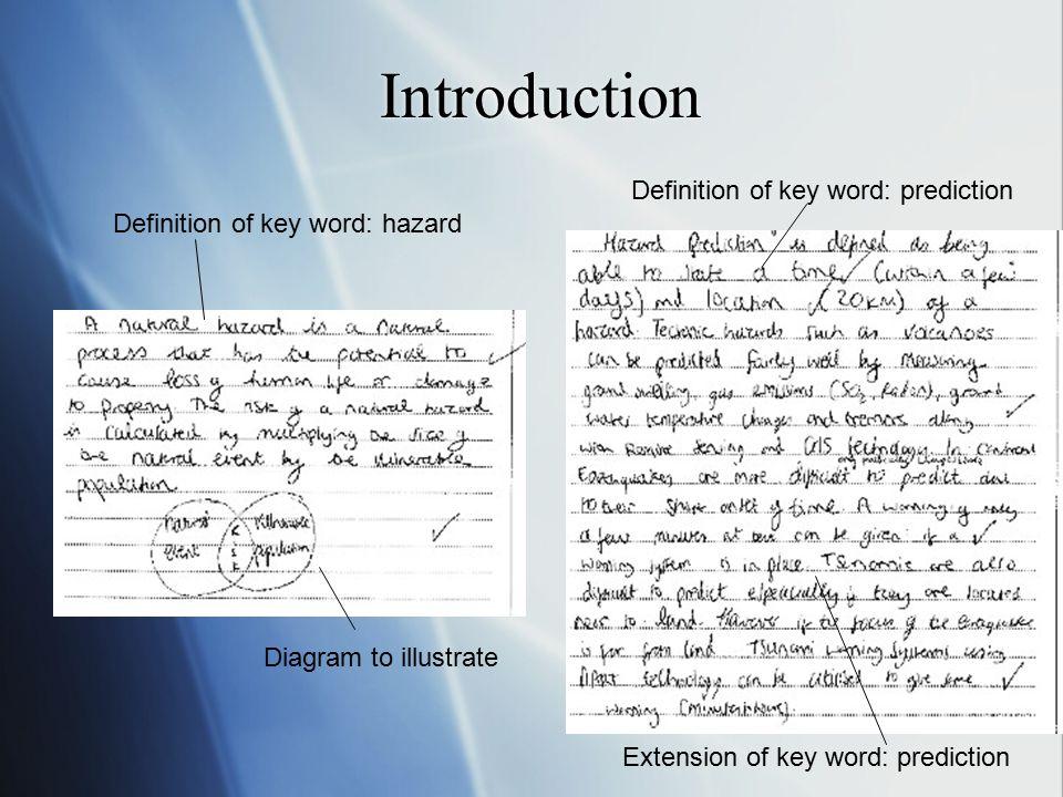 Introduction Definition of key word: hazard Diagram to illustrate Definition of key word: prediction Extension of key word: prediction