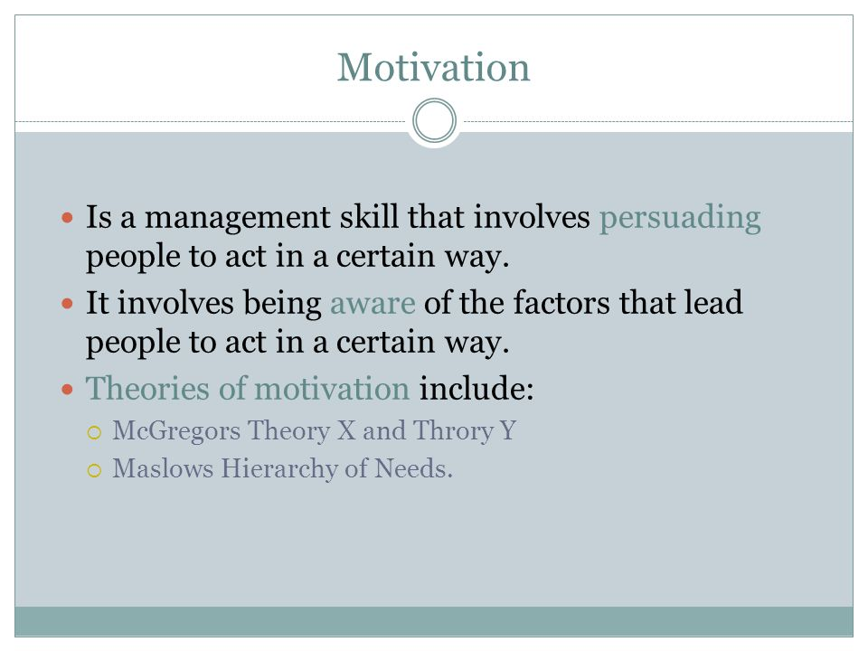 Is a management skill that involves persuading people to act in a certain way.