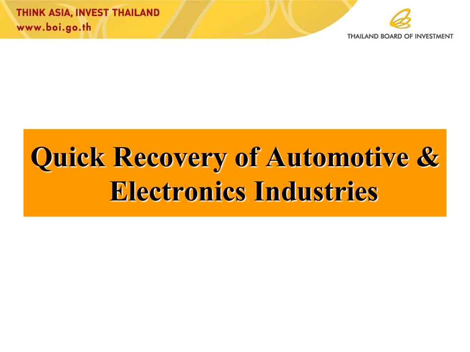 Quick Recovery of Automotive & Electronics Industries