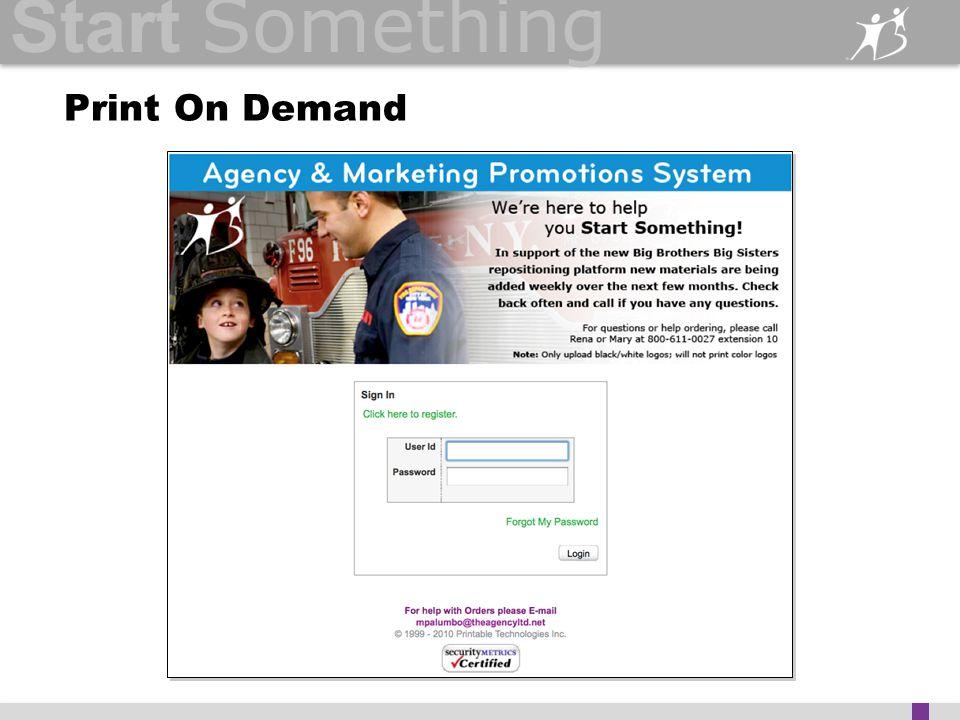 Start Something Print On Demand