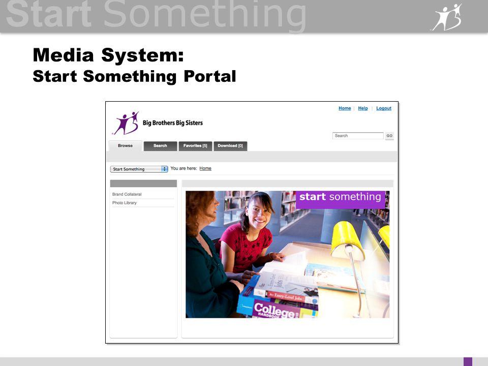 Start Something Media System: Start Something Portal
