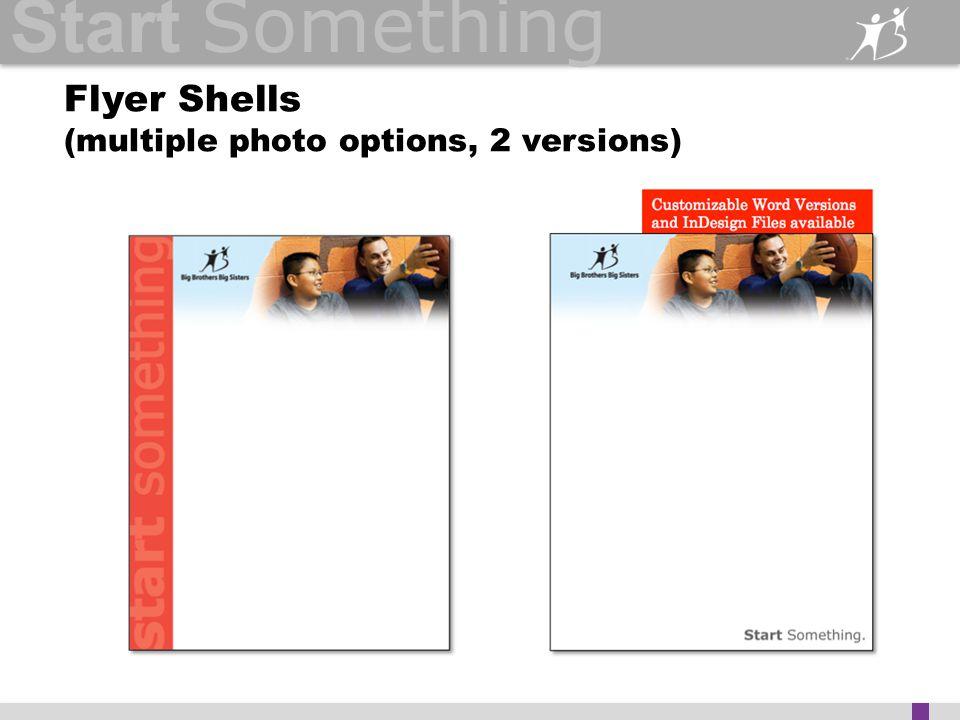 Start Something Flyer Shells (multiple photo options, 2 versions)