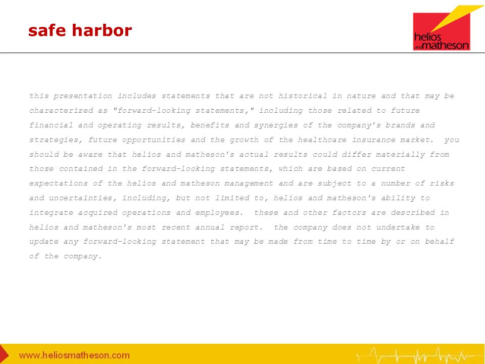 safe harbor this presentation includes statements that are not historical in nature and that may be characterized as