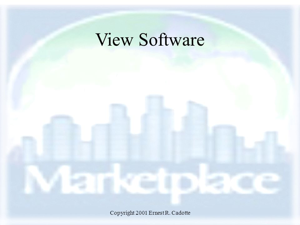 Copyright 2001 Ernest R. Cadotte View Software