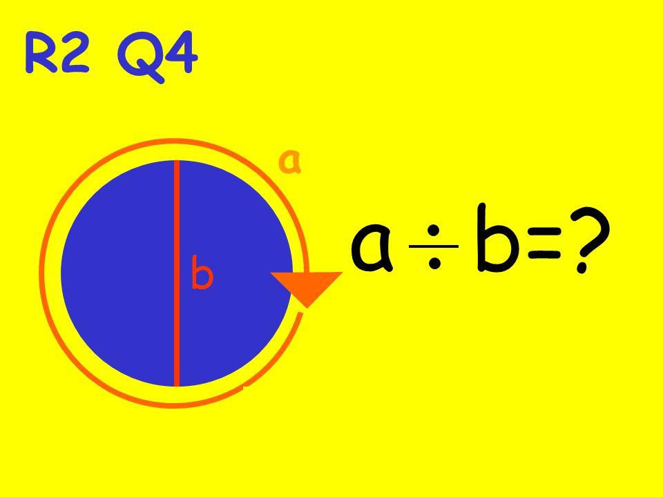 R2 Q4 a ab b a b=?